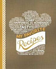 My Favorite Recipes Blank Recipe Book to Write In Collect the Recipes You Love