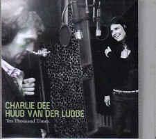 Charlie Dee en Huub Van Der Lubbe-Ten Thousend Times Promo cd single