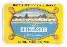 Hotel Excelsior Copacabana RIO DE JANEIRO luggage label Kofferaufkleber   x0766