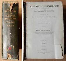 1916 Mines & Copper Handbook Vol. Xii âš' by Weed Mining Directory