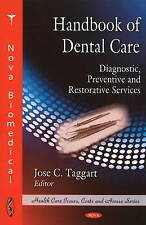 Handbook of Dental Care: Diagnostic, Preventive and Restorative Services (Health