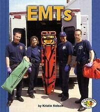 EMTs (Pull Ahead Books)