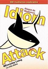 Idiom Attack, Vol. 1: Everyday Living (spanish Edition): By Peter Nicholas Li...