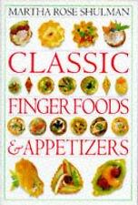 CLASSIC FINGER FOOD & APPETIZERS, MARTHA ROSE SHULMAN, Very Good Book