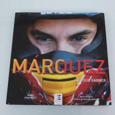 """Livre ouvrage auto portrait dédié à Marc MARQUEZ """"Né pour gagner"""" édition"""