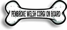 "Dog on Board Pembroke Welsh Corgi Bone Car Magnet Bumper Sticker 3""x7"""