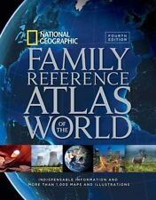 National Geographic Family Reference Atlas of the World, Fourth Edition, , Natio