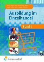 Ausbildung im Einzelhandel - Band 1 (Lehr-/Fachbu... | Buch | Zustand akzeptabel