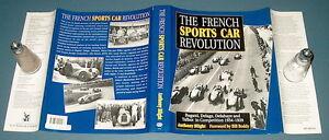 THE FRENCH SPORTS CAR REVOLUTION Anthony Blight BUGATTI DELAGE DELAHAYE TALBOT