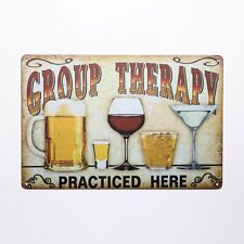 """Group Therapy Practiced Here"" Funny Beer Stressed Style Tin Bar Cafe Sign ."