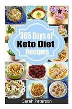 365 Days of Keto Diet Recipes : Low-Carb Recipes for Rapid Weight Loss by...