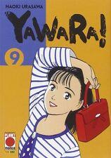 MANGA - Yawara! N° 9 - Naoki Urasawa - Planet Manga - ITALIANO NUOVO