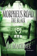 The Black (Morpheus Road, Bk#2)