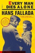 Every Man Dies Alone: By Fallada, Hans