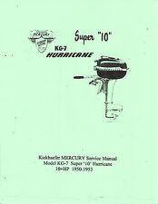 Vintage Mercury  Model KG-7  Super 10, Hurricane '50-'53 Outboard Service Manual
