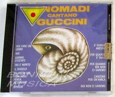 NOMADI - I NOMADI CANTANO GUCCINI - CD Sigillato