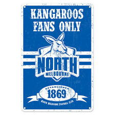 North Melbourne Kangaroos Fans Only AFL Retro Metal Tin Wall Sign Gift Man Cave