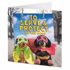 Servire, proteggere OH & paletta raccogli feci DIVERTENTE salsiccia cane bassotto SUPEREROI greeting card