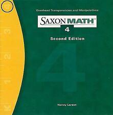 Saxon Math 4 Saxon Math 4 Overhead Transparencies and Manipulatives by...