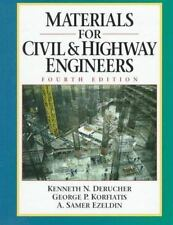 Materials for Civil and Highway Engineers (4th Edition) by Kenneth N. Derucher,