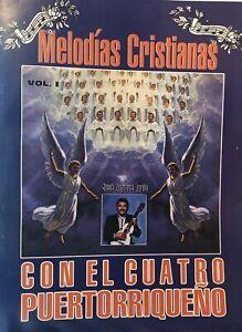 Melodías Cristianas Vol 1 Cuatro Puertorriqueño by Quique Ayala