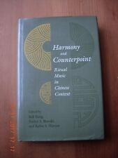 Harmony and Counterpoint Ritual Music in Chinese Context  Edited by Bell Yung