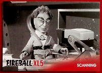 FIREBALL XL5 - Base Card #06 - SCANNING - Gerry Anderson Collection 2017