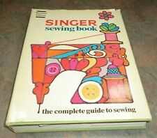New listing Vtg Singer Sewing Book The Complete Guide to Sewing Hc Dj 1972 Hardcover