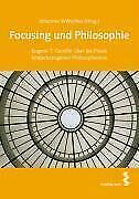 Focusing und Philosophie (2008, Taschenbuch)