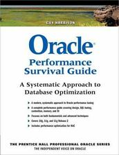 Oracle Performance Survival Guide: A Systematic Approach to Database Optimizati