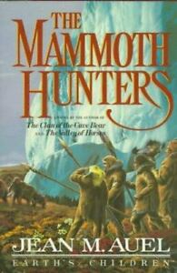 Earth's Children Ser.: The Mammoth Hunters by Jean M. Auel (1985, Hardcover)