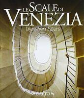 Le Scale Di Venezia - Venetian Stairs - Italian / English Architectural History