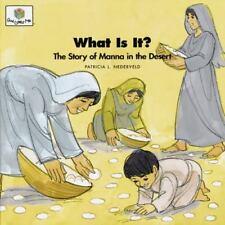 What Is It? The Story of Manna in the Desert (God Loves Me) (God Loves Me Story