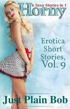 Horny: 6 Sexy Stories in 1 (Paperback or Softback)