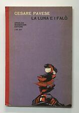 52635 Cesare Pavese - La luna e i falò - Mondadori 1961 I ed.