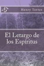Antología de Máscaras: El Letargo de Los Espíritus by Henry Torres (2014,...