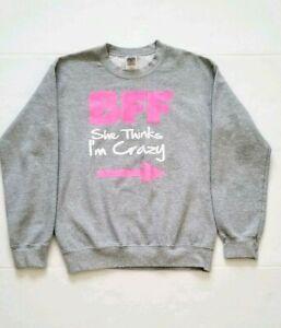 BFF She Thinks I'm Crazy Women's Graphic Gray Crewneck Sweatshirt Size SP