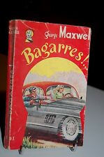 """BAGARRES George Maxwell Collection""""Miss one shot"""" 1956"""