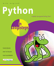 Python in easy steps by Mike McGrath (Paperback, 2013) - NEW - Free P&P