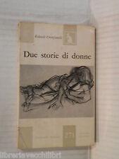 DUE STORIE DI DONNE Rolando Cristofanelli Feltrinelli 1959 Prima edizione libro