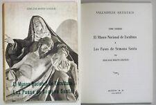 Gonzalez VALLADOLID ARTISTICO MUSEO NACIONAL ESCULTURA PASOS SEMANA SANTA Spagna