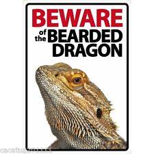 NOVELTY:  BEWARE OF THE BEARDED DRAGON INTERNAL/EXTERNAL SIGN