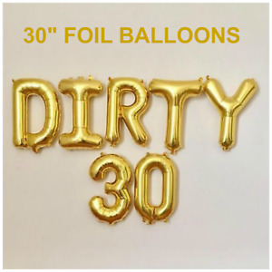 """Dirty 30 NEW AGE 30"""" Birthday Foil Balloons Parties Decorations Functions SILVER"""