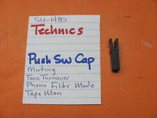 TECHNICS PUSH SWITCH CAP TONE PHONO FILTER MODE TAPE MUTE SU-A80 PREAMPLIFIER