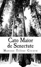 Cato Maior de Senectute by Marcus Tullius Cicero (2011, Paperback)