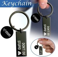Dont Do Stupid Keychain from Mom Black Keychain Gift for Son Daughter US
