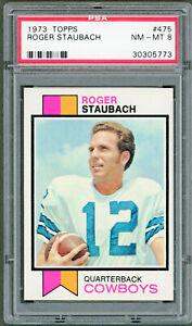 1973 Topps Football  # 475 Roger Staubach COWBOYS PSA 8 NM-MT HALL OF FAME