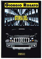 STORIA DEL FUORISTRADA - GIORGIO ROSATO - NEW EXPLORER 2006 [*NA0]