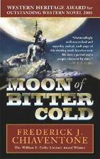 Moon of Bitter Cold, , 0765346575, Book, Acceptable