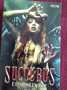 Edward Lee, Succubus, Festa, Extrem-Horror